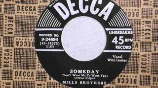 The Mills Brothers - Someday (You