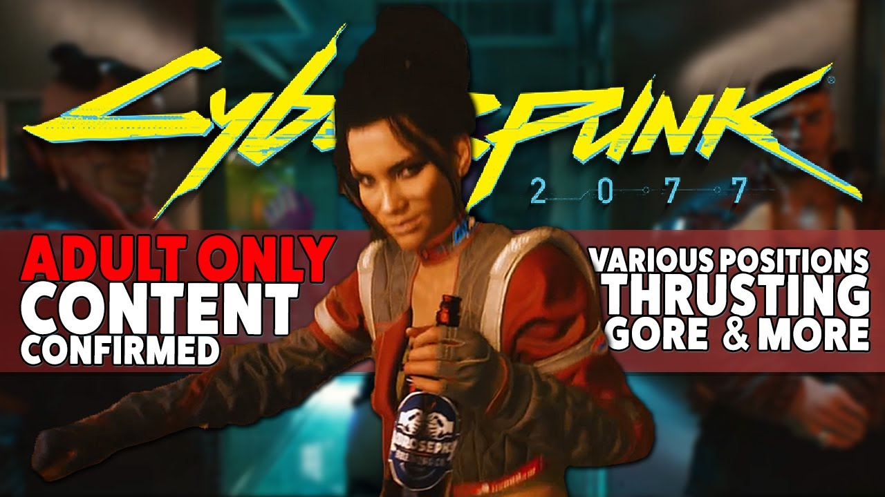 Cyberpunk 2077 - Content Confirmed | Various Positions, Trusting, Gore, & More thumbnail
