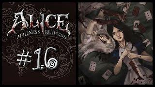Прохождение Alice: Madness Returns #16 Избранная