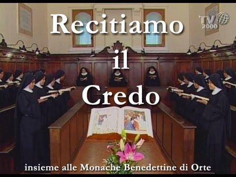 Recitiamo il Credo insieme alle Monache Benedettine di Orte