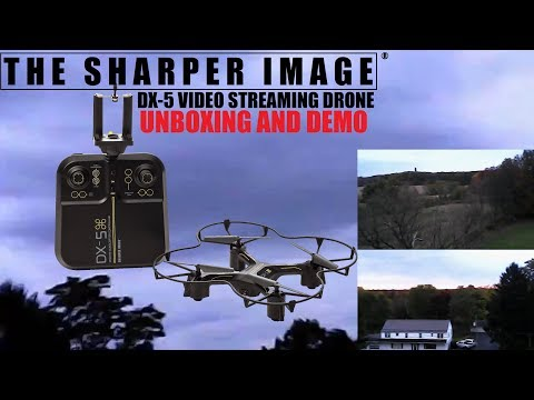 Sharper Image DX-5 Video Streaming Drone Unboxing and Demo