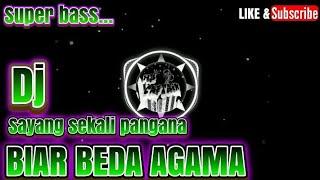 Download DJ SAYANG SEKALI PANGANA || BIAR BEDA AGAMA REMIX TERBARU 2019