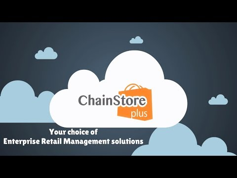 ChainStorePlus ERM - Retail Management Platform For Your Global Business
