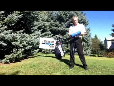 Straight Arm Instructional Series #10.   Gary Brooks, PGA Professional and inventor, Straight Arm.