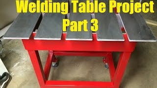 Welding Table Build Project Part 3 Of 3