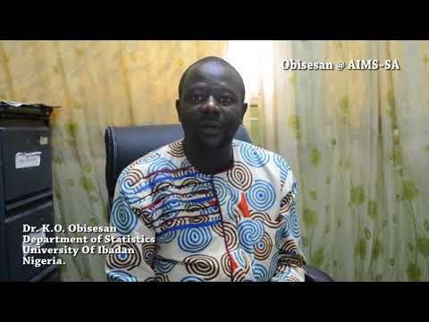Dr. K.O .Obisesan Experience at AIMS(African Institute for Mathematical Sciences in South Africa)