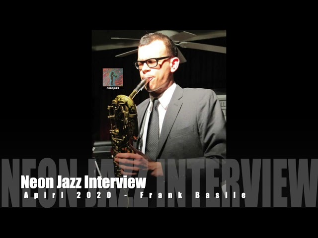 A Neon Jazz Interview with NYC Jazz Baritone Saxophonist Frank Basile