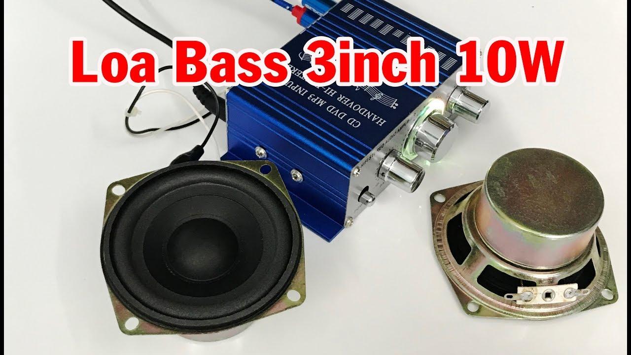 Loa bass 3inch 10W