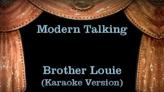Modern Talking - Brother Louie - Lyrics (Karaoke Version)