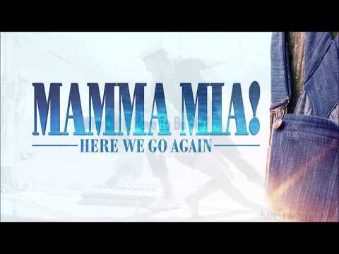 mamma-mia!-2---why-did-it-have-to-be-me---lyrics
