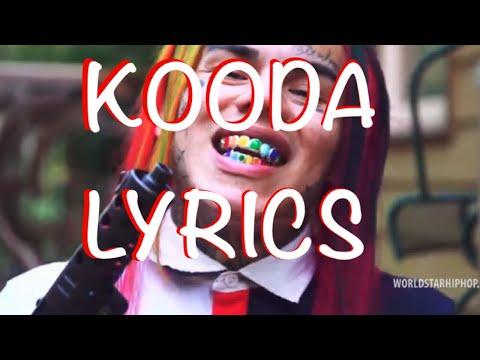 6ix9ine  KOODA Lyrics Full Song