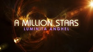 Luminita Anghel - A Million Stars (Official)