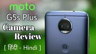 MOTO G5s Plus Camera Review and Samples📸 [ Hindi   हिंदी ]