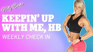 Keepin' Up With Me! | Weekly Check In | Holly T. Baxter