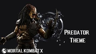 Mortal Kombat X - Predator: Hunter (Theme)