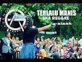 Download Mp3 TERLALU MANIS - SKA REGGAE - DRUM CAM