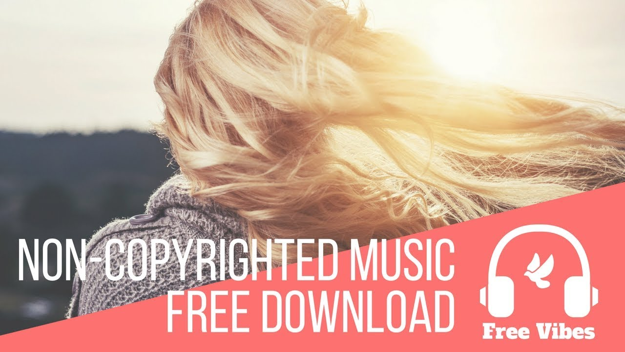 How to download non-copyright music for free | two different ways.
