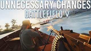 Battlefield V Unnecessary changes