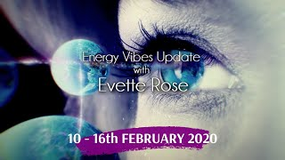 Weekly Energy Vibe Prediction 10 - 16th February 2020