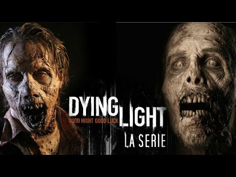 Dying light la serie film Ep1 francais  HD