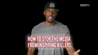 "How To Stop ""The Media"" From Inspiring Killers - Colion Noir"
