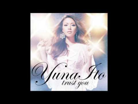 Yuna Ito Trust You