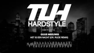 Guus Meeuwis - Het is een nacht (Dr. Rude Remix) (Free Relea...