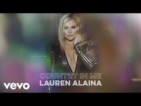 Lauren Alaina – Country In Me