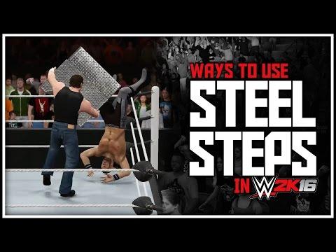 WWE 2K16 - Extreme Ways To Use Steel Steps! (Ft. WWE 2K16 STEEL TABLE Tutorial)