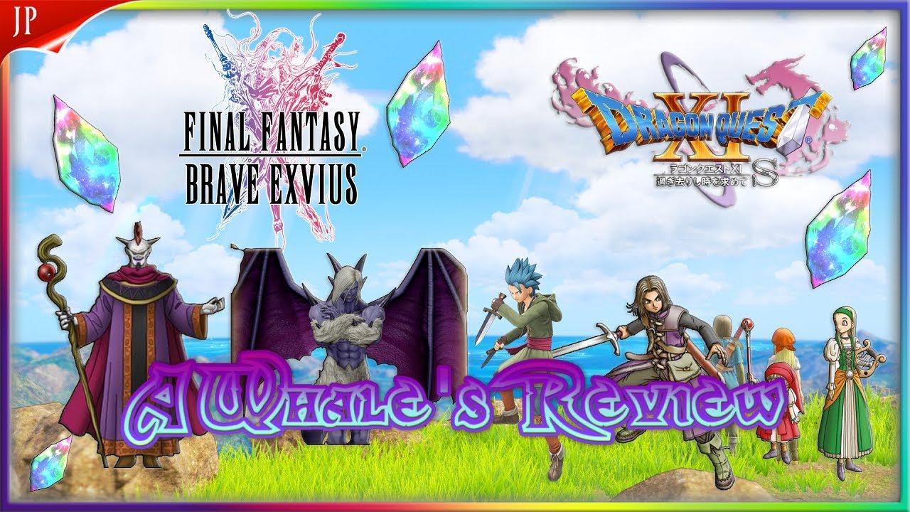 A Whale's Review on: Dragon Quest Units! Final Fantasy Brave Exvius Japan |  FFBE JP