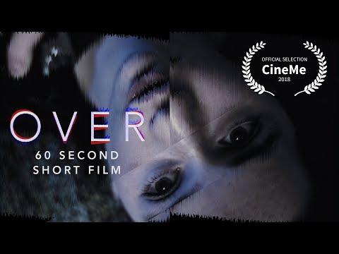 60 Second Short Film - OVER   Chloe Law Film