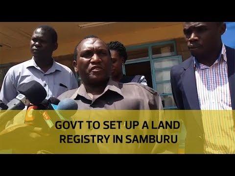 Government to set up land registry in Samburu