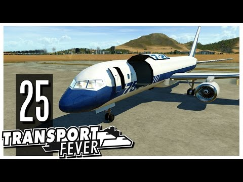 Transport Fever - Ep.25 : Cargo Airplanes & Airports!