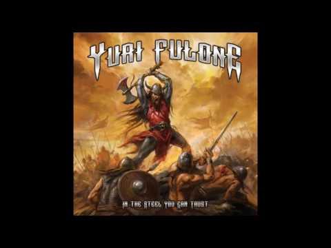 Yuri Fulone - In the Steel You Can Trust