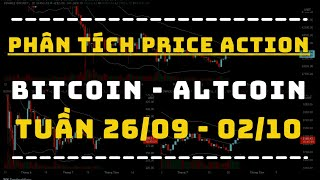✅ Phân Tích BITCOIN - ALTCOIN Theo Price Action Tuần 26/09-02/10 | TraderViet