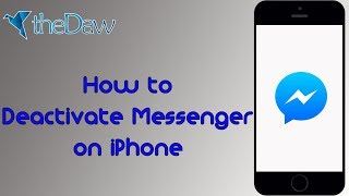 How to Deactivate Messenger Using iPhone | Facebook Trick | New Trick | theDaw