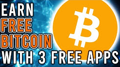 Earn FREE Bitcoin Right NOW With These 3 FREE APPS!