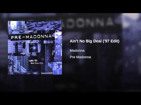 Ain't No Big Deal ('97 Edit)