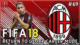 FIFA 18 AC Milan Career Mode: Final Liga Champions Lawan Manchester United #69 (Episode Terakhir)