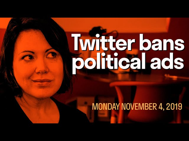 [Daily Live] Twitter banning political ads