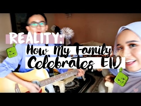 VLOG   |   REALITY: HOW MY FAMILY CELEBRATES RAYA/EID #kelamkabut