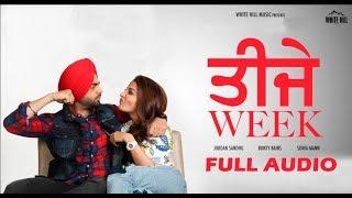 Teeje Week (Full Audio) Jordan Sandhu, Sonia Maan | Latest Punjabi Song 2018