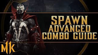 SPAWN - ADVANCED COMBO GUIDE (All Variations)