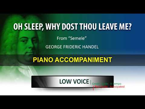Oh sleep, why dost thou leave me / Karaoke piano / Georg Friedrich Händel / Low Voice