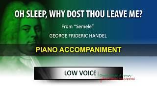 Oh sleep, why dost thou leave me / Karaoke piano / Georg Friedrich Händel / Low Voice
