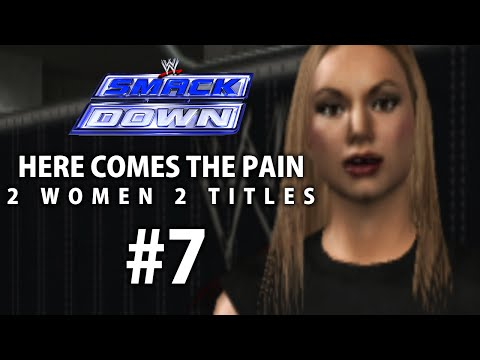 Smackdown: Here Comes The Pain Season Mode Ep 7   2 WOMEN 2 TITLES