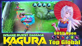Kagura Insane Burst Damage! Top Global kagura By GOSU Hoon ~ Mobile Legends