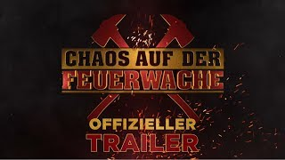 CHAOS AUF DER FEUERWACHE | OFFIZIELLER TRAILER | Paramount Pictures Germany