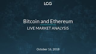 Bitcoin and Ethereum Live Market Analysis - Oct 16, 2018