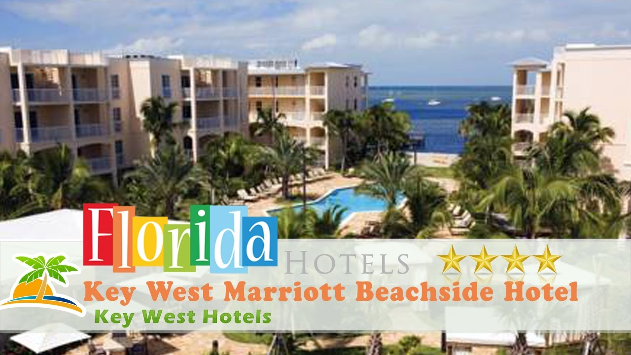 Key West Marriott Beachside Hotel Hotels Florida